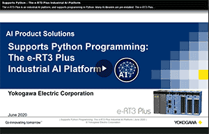 Supports Python : The e-RT3 Plus Industrial AI Platform