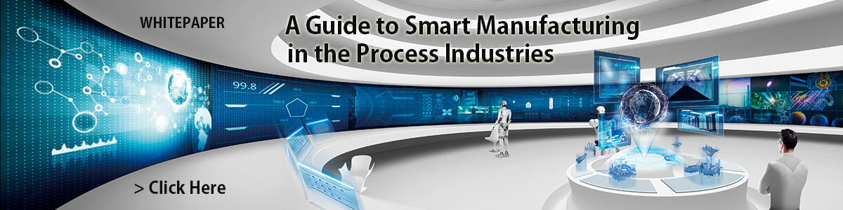 Download; A Guide to Smart Manufacturing in the Process Industries