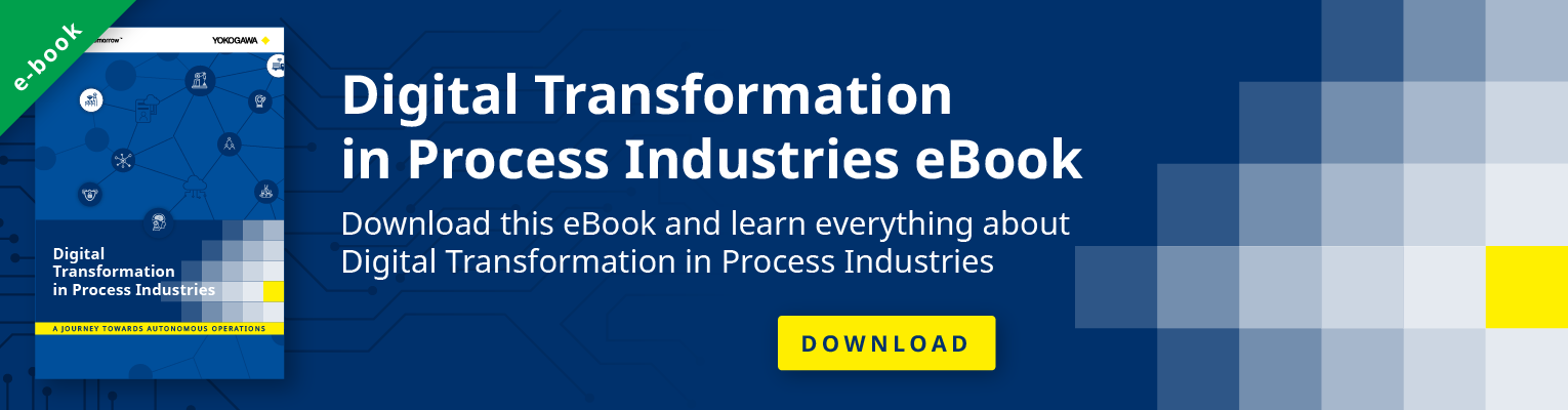 Digital Transformation in Process Industries