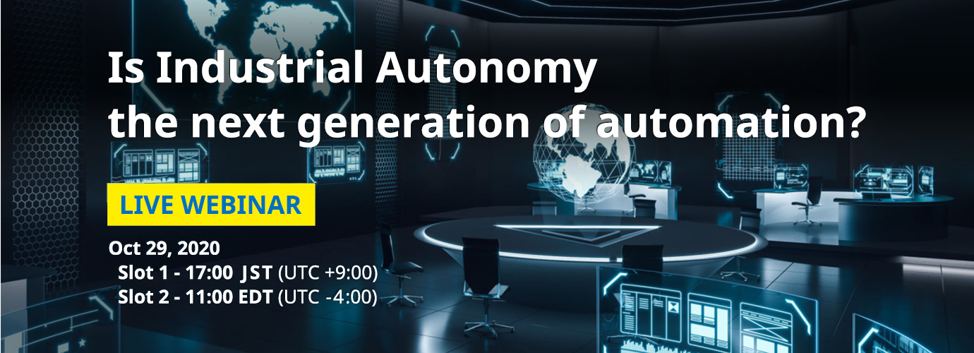 Is Industrial Autonomy the next generation of automation?