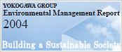 Yokogawa Group Environmental Report 2004