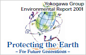 Yokogawa Group Environmental Report 2001