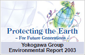 Yokogawa Group Environmental Report 2003