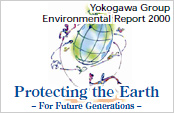 Yokogawa Group Environmental Report 2000